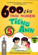600 Câu Trắc Nghiệm Tiếng Anh 5  (Không Đáp Án) - Theo Chương Trình Thí Điểm