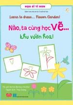 Nào, Ta Cùng Học Vẽ… Khu Vườn Hoa!