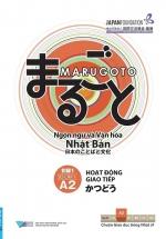 Giáo Trình Marugoto A2 - Sơ Cấp 1 - A2 - Hoạt Động Giao Tiếp