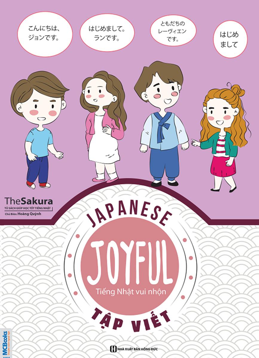 Joyful Japanese – Tiếng Nhật Vui Nhộn – Tập Viết
