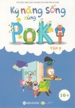 Kỹ Năng Sống Cùng Poki (10+) - Tập 2