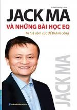 Jack Ma Và Những Bài Học EQ-Trí Tuệ Cảm Xúc Để Thành Công