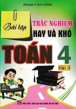Bài Tập Trắc Nghiệm Hay Và Khó Toán 4 Tập 2