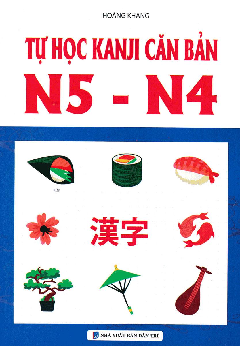 Tự Học Kanji Căn Bản N5 - N4