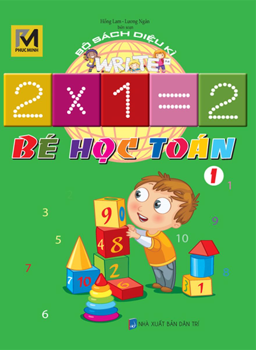 Bộ Sách Diệu Kì - Bé Học Toán 1
