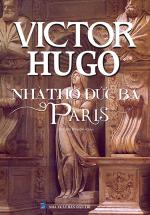 Nhà Thờ Đức Bà Paris (Bìa Cứng) (Minh Thắng)
