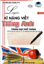 Luyện Kỹ Năng Viết Tiếng Anh Trung Học Phổ Thông