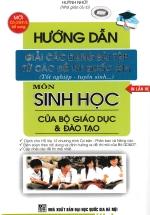 Hướng dẫn giải các dạng bài tập từ các đề thi Quốc gia môn Sinh học
