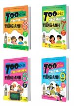 Combo 700 Câu Trắc Nghiệm Tiếng Anh Theo Chương Trình Thí Điểm Lớp 6 - 9 (Không Đáp Án)