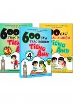 Combo 600 Câu Trắc Nghiệm Tiếng Anh Lớp 3 - 4 - 5 (Theo Chương Trình Thí Điểm) - Không Đáp Án