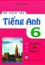 Đề Kiểm Tra Tiếng Anh 6