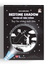 Sách Chiếu Bóng - Bedtime Shadow - Truyện Kể Trên Tường - Bay Lên Những Cánh Diều