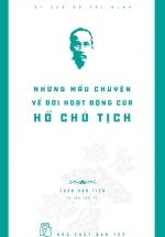 Những Mẫu Chuyện Về Đời Hoạt Động Của Chủ Tịch Hồ Chí Minh