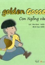 Cổ Tích Thế Giới - Con Ngỗng Vàng (Song Ngữ Anh - Việt)