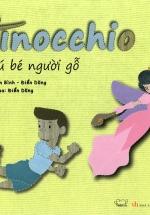 Cổ Tích Thế Giới - Chú Bé Người Gỗ Pinocchio (Song Ngữ Anh - Việt)