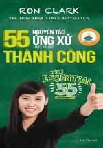 55 Nguyên Tắc Ứng Xử Thiết Yếu Để Thành Công