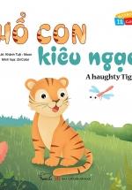 Vui Khỏe Cùng 12 Con Giáp - Hổ Con Kiêu Ngạo - A Haughty Tiger