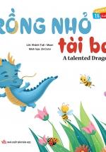 Vui Khỏe Cùng 12 Con Giáp - Rồng Nhỏ Tài Ba - A Talented Dragon (Song Ngữ Anh - Việt)