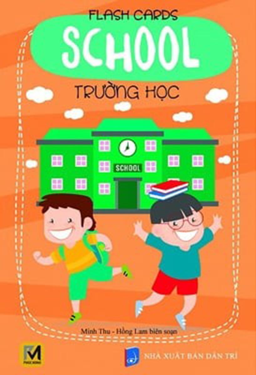 Flash Cards Anh - Việt: School - Trường Học
