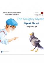 Truyện Tranh Singapore - Mynah Láu Cá - The Naughty Mynah (Song Ngữ Việt - Anh)