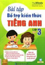 Bài Tập Bổ Trợ Kiến Thức Tiếng Anh Lớp 3 - Tập 1