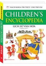 Bách Khoa Tri Thức Cho Trẻ Em - Lịch Sử Văn Hóa