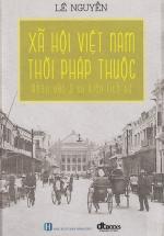 Xã Hội Việt Nam Thời Pháp Thuộc