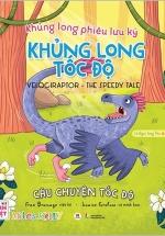Khủng Long Phiêu Lưu Ký – Khủng Long Tốc Độ: Câu Chuyện Tốc Độ