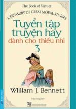 Tuyển Tập Truyện Hay Dành Cho Thiếu Nhi (Tập 3)