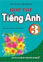 Học Tốt Tiếng Anh 3 - Chương Trình Mới