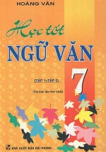 Học Tốt Ngữ Văn 7 (Tập 1 + Tập 2)
