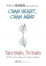 Tâm Thiền, Trí Thiền - Thiền Tĩnh Lặng Và Tăng Trưởng