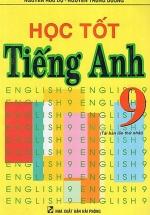 Học Tốt Tiếng Anh 9 (Hồng Ân)