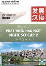 Giáo Trình Phát Triển Hán Ngữ Nghe Sơ Cấp 2