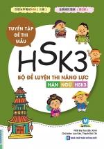 Bộ Đề Luyện Thi Năng Lực Hán Ngữ HSK 3 - Tuyển Tập Đề Thi Mẫu