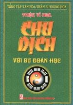 Chu Dịch Với Dự Đoán Học (Bìa Mềm)