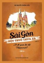 Sài Gòn Một Thuở Chưa Xa - Ai Đã Quên Lời Thề Hipporcrate (Tập 2)