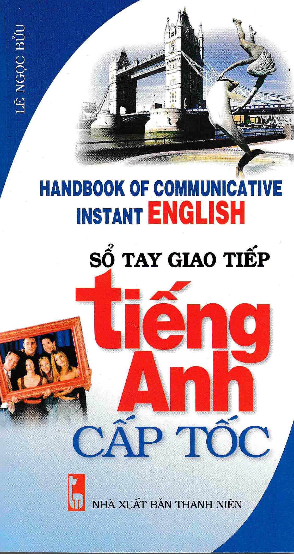 Sổ Tay Giao Tiếp Tiếng Anh Cấp Tốc