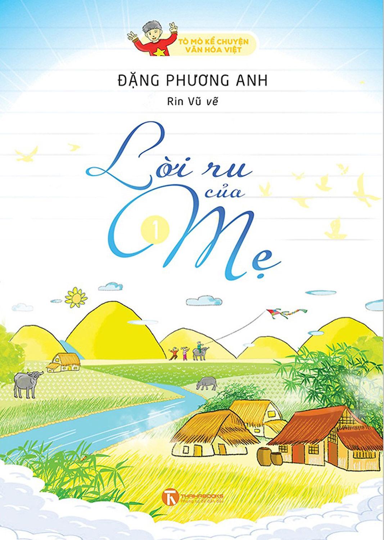 Lời Ru Của Mẹ - Tò Mò Kể Chuyện Văn Hóa Việt