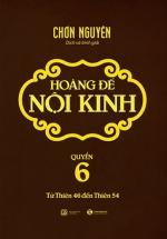 Hoàng Đế Nội Kinh – Tập 6