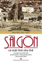 Sài Gòn Có Một Thời Như Thế