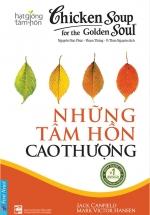 Hạt Giống Tâm Hồn - Chicken Soup For The Soul 8 - Những Tâm Hồn Cao Thượng