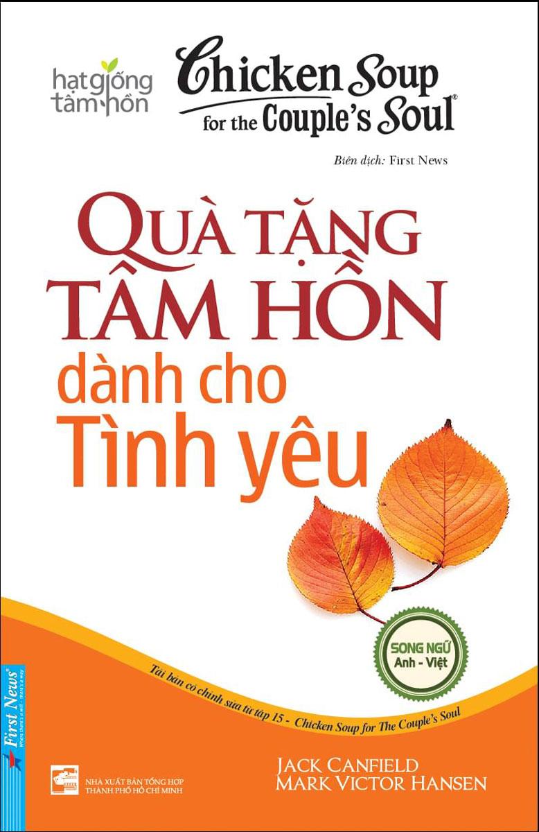 Hạt Giống Tâm Hồn - Chicken Soup For The Soul 15 - Quà Tặng Tâm Hồn
