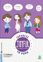 Joyful Japanese – Vocabulary Tiếng Nhật Vui Nhộn – Từ Vựng