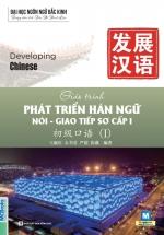 Giáo Trình Phát Triển Hán Ngữ Nói – Giao Tiếp Sơ Cấp 1