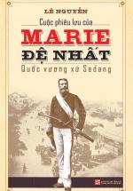 Cuộc Phiêu Lưu Của Marie Đệ Nhất - Quốc Vương Xứ Sedang