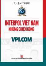 Interpol Việt Nam - Những Chiến Công VPI.COM
