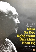 Nữ Nghệ Sĩ Tiền Phong Năm Sa Đéc Và Nghệ Thuật Sân Khấu Nam Bộ
