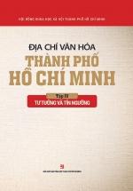 Địa Chí Văn Hóa Thành Phố Hồ Chí Minh (Tập 4 - Tư Tưởng Và Tín Ngưỡng)