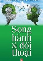 Song Hành Và Đối Thoại